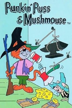 Punkin' Puss & Mushmouse