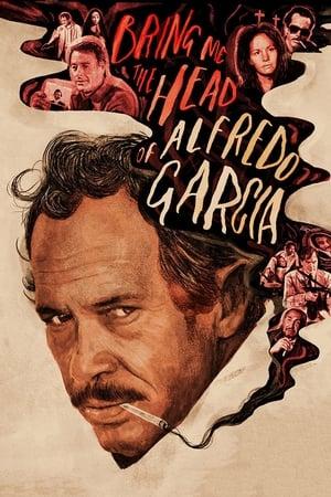 Leszámolás Mexikóban - Hozd el nekem Alfredo Garcia fejét poszter