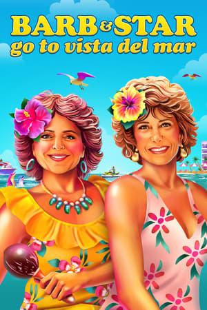 Barb and Star Go to Vista Del Mar poszter