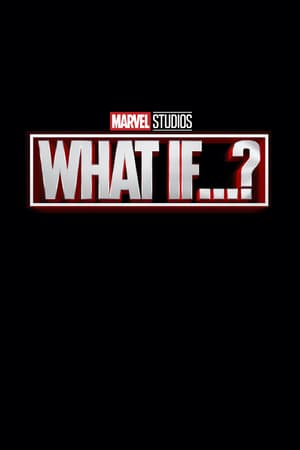 What If...? poszter