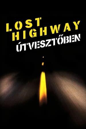 Lost Highway - Útvesztőben