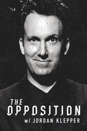The Opposition with Jordan Klepper poszter