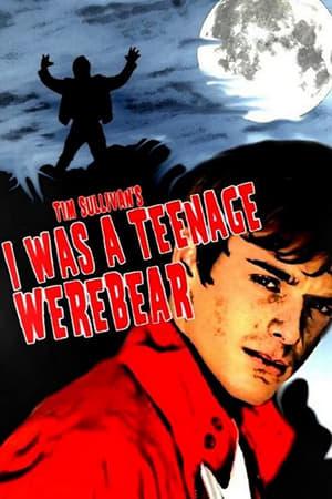 I Was a Teenage Werebear
