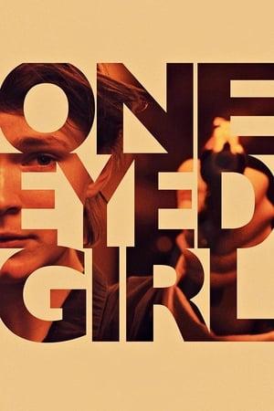 One Eyed Girl poszter