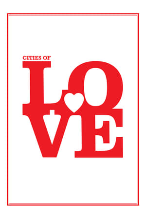 Cities of Love filmek