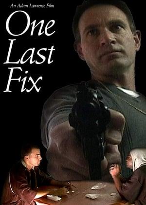 One Last Fix