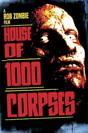Az 1000 halott háza