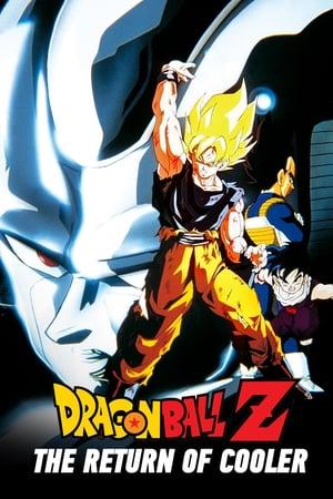 Dragon Ball Z Mozifilm 6 - Összecsapás! A harcos, kinek ereje 10 milliárd egység