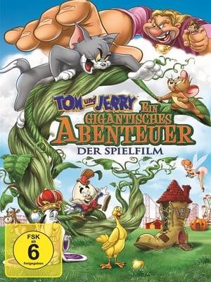 Tom és Jerry: Az óriás kaland